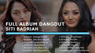Full Album Dangdut SITI BADRIAH