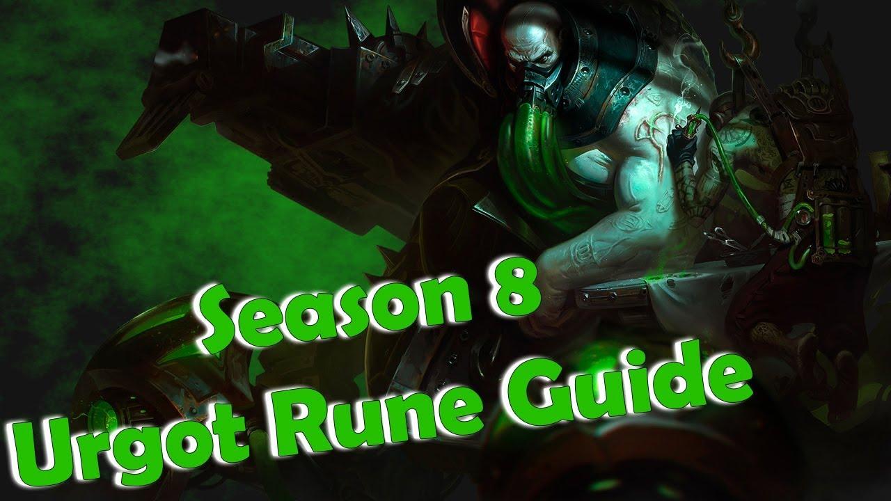 Urgot Season 8 Runes Setup Guide Pre Season 8 League Of Legends