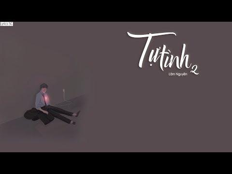 Tự Tình 2 - Lâm Nguyên | MV Lyrics HD