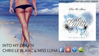 Into My Dream - Chris Le Blanc & Miss Luna