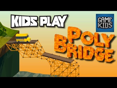 Poly Bridge Gameplay Episode 2 - Kids Play
