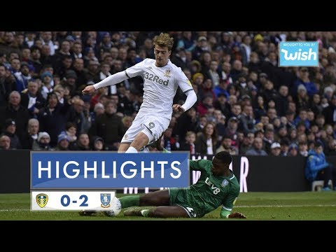 Highlights | Leeds United  0-2 Sheffield Wednesday | 2019/20 EFL Championship