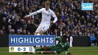Highlights | Leeds United  0-2 Sheffield Wednesday | 2019/20 EFL Championship