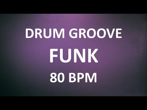 80 BPM - Funk Drum Groove - Loop excercise metronome - Bass practice