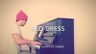 MAGIC! - Red Dress (Piano Cover + Sheets)