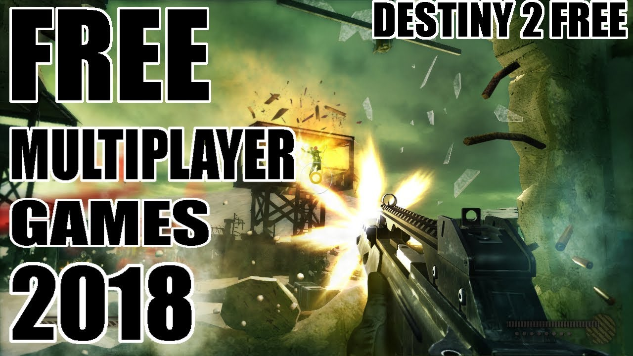 best multiplayer games pc 2018 free