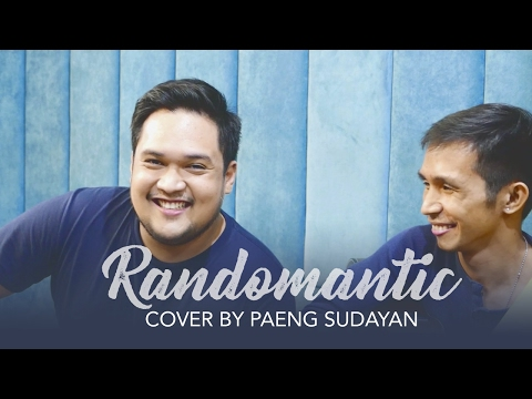 Randomantic - James Reid (COVER by Paeng Sudayan)