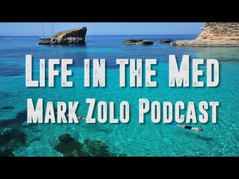 Mark Zolo on life in the Mediterranean