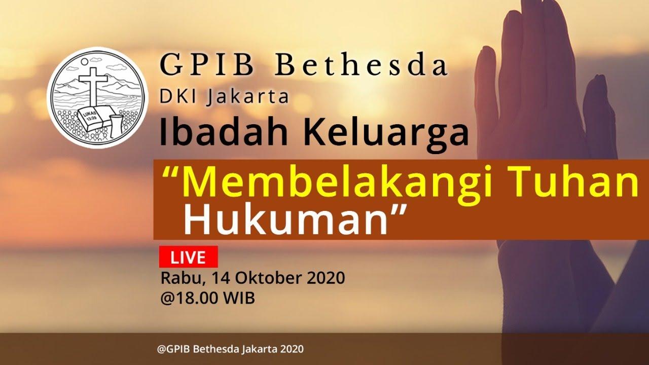 Ibadah Keluarga GPIB Bethesda (14 Oktober 2020)