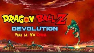 dragon ball z devolution parte 5(el legendario ssj)