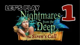Nightmares from the Deep 2 [01] The Siren's Call CE walkthrough - Chapter 1 - Start - Part 1