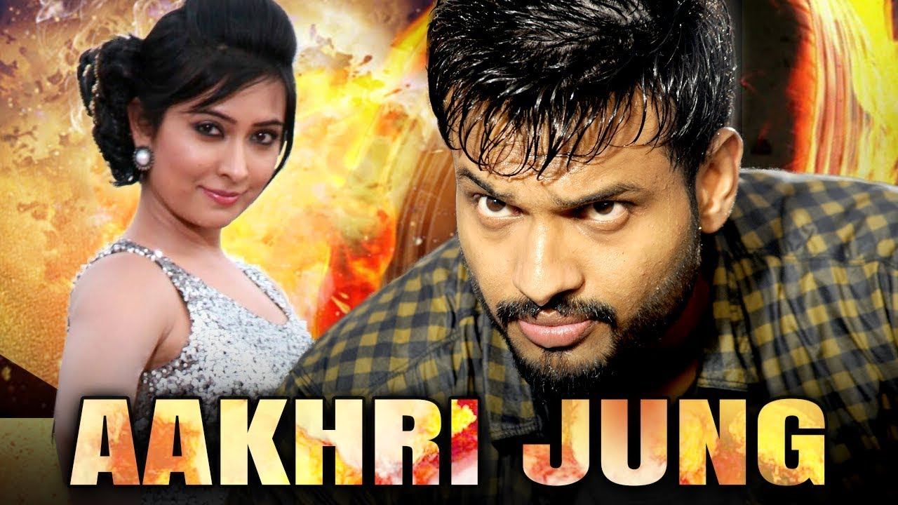 Aakhri Jung (2019) Full Hindi Dubbed Movie | Sumanth Shailendra, Radhika Pandit, P. Ravi Shankar
