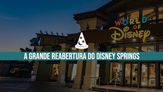 #Reabertura do #DisneySprings Após #COVID19