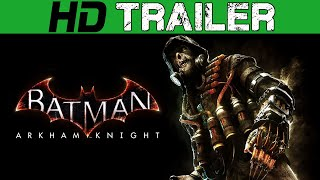 Batman Arkham Knight Scarecrow Trailer PS4 - Batman Arkham Knight
