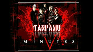 Download lagu Tanpamu-Five Minutes(Iirik version)