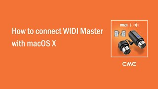 How to connect WIDI Master with macOS X