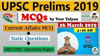 UPSC 2019 Prelims Preparation- 26 March 2019 Daily Current Affairs MCQ for UPSC / IAS by VeeR Talyan