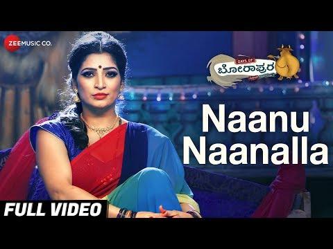 Naanu Naanalla - Full Video | Days of Borapura | Prashant, Anita Bhat, Surya S, Amita R & Shafi thumbnail