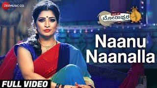 Naanu Naanalla Full | Days of Borapura | Prashant, Anita Bhat, Surya S, Amita R & Shafi