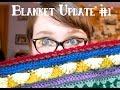 Blanket Update #1