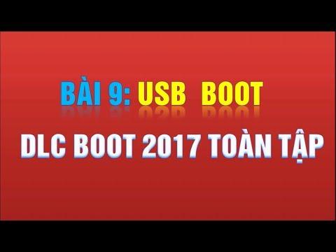 Dlc Boot 2017 | Cách Tạo Usb Boot Dlc Boot 2017 V3.4 Final Toàn Tập