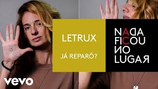 Baixar Letrux - Já Reparô? (Pseudo Video)