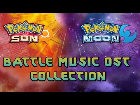 Pokemon Sun and Moon Battle Music OST Collection