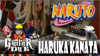 Naruto - Haruka Kanata (GuitarDub - Ero-taichou)