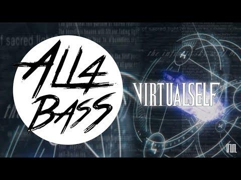 VIRTUAL SELF - EON BREAK (BASS BOOSTED)