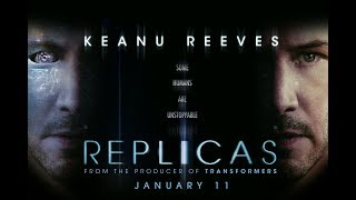 Replicas (2019) - Trailer - Keanu Reeves, Alice Eve