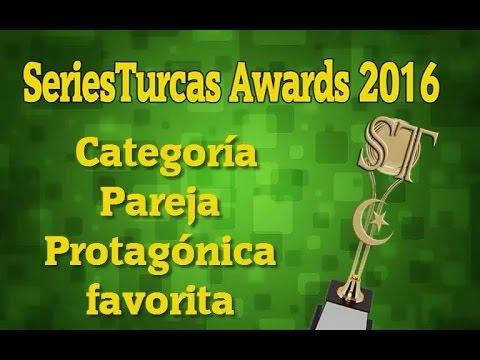 SeriesTurcas Awards 2016: Pareja Protagónica Favorita