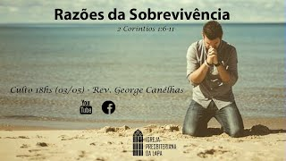 3/5/2020 Culto da noite (Ao vivo) - Rev. George Canêlhas