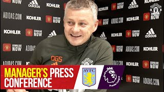 Manager's Press Conference | Manchester United v Aston Villa