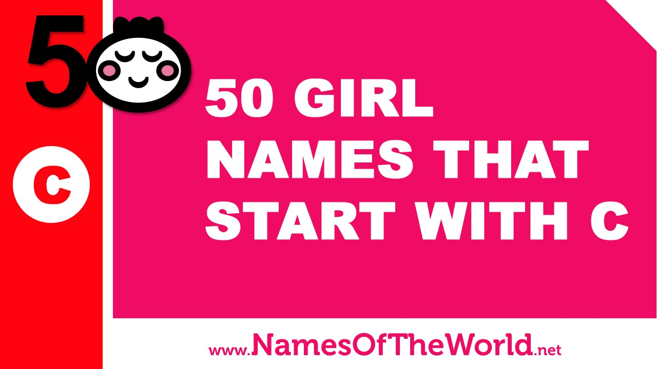 50 Girl Names That Start With C