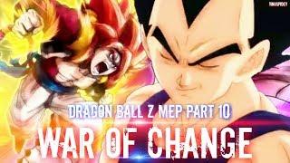 Dragon Ball Z [MEP PART 10] War Of Change