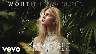 Emma Bale - Worth It (Acoustic)