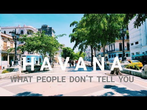 Cuba: What People Don't Tell You/Havana Travel Guide