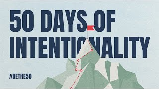 Celebration Weekend! 50 Days of Intentionality | Riverwood Church