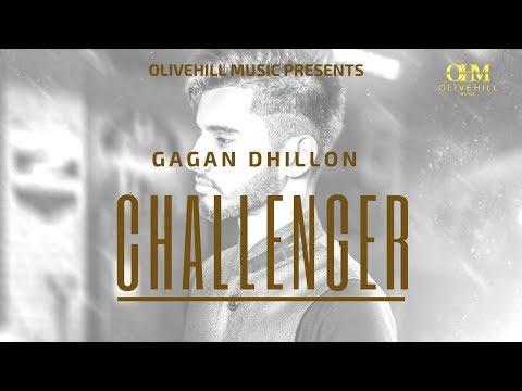 Challenger | Gagan Dhillon | Jaswinder Singh | Latest Punjabi Song 2018 | OliveHill Music