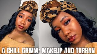 RELAX and watch this GRWM!| Makeup and Turban