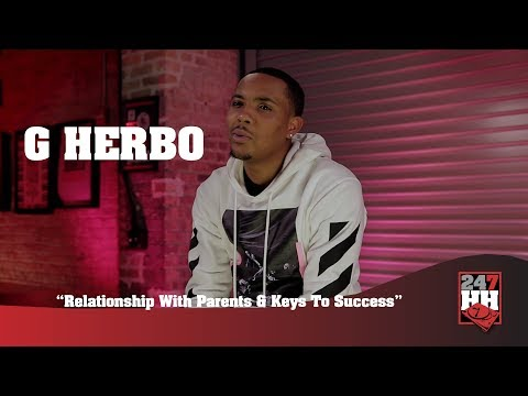 G Herbo - Relationship With Parents & Keys To Success (247HH Exclusive)