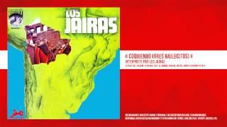 « Coquiendo (Tres Bailecitos) » - Los Jairas - Remasterisé