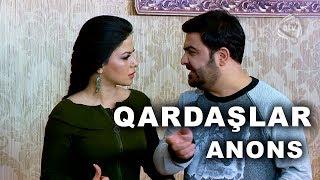 Qardaşlar (97-ci bölüm) ANONS