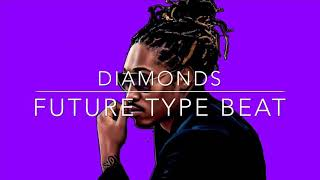 "[FREE] Future Type Beat ""DIAMONDS"" Prod. By Metro Pulbish"