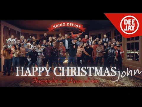 La canzone di Natale di Radio DEEJAY 2017 | Thegiornalisti & Deejay all stars - Happy Christmas John