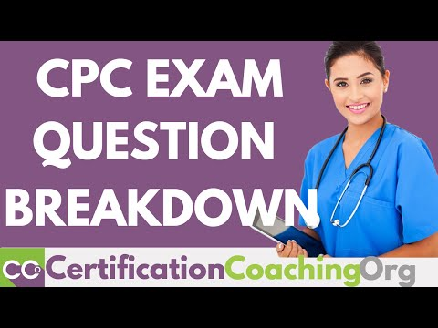 CPC Exam Question Breakdown — What's Covered on the CPC Exam