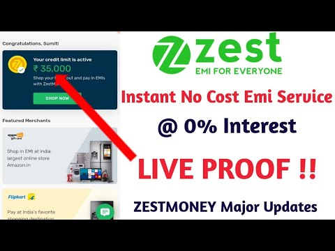 Zest Money No Cost EMI Loan Services Started - LIVE PROOF | Get Instant Credit Limit @ 0% Interest