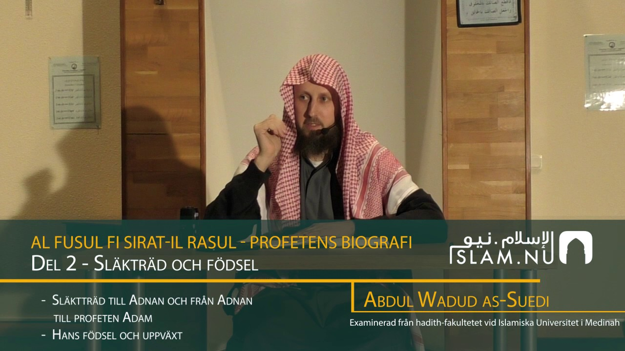 Profetens Biografi | salla Allahu 'alayhi wa sallam | Del 2