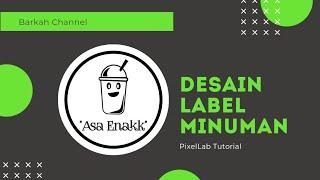 Cara Membuat Desain Label Minuman Kekinian 2021