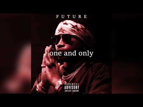 Future - One and Only Full Mixtape 2016